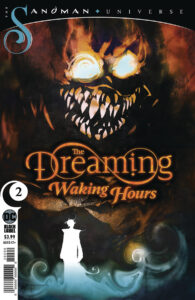 The Dreaming Waking Hours #2 | ©2020 DC Comics | Coverart: Bill Sienkiewicz
